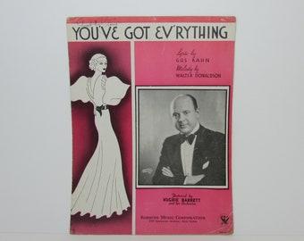 You've Got Ev'rything (Everything) by Gus Kahn and Walter Donaldson, Hughie Barrett Orchestra, Robbins Music 1930s Vintage Sheet Music