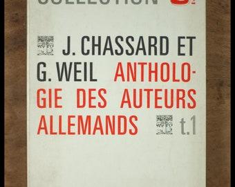 J Chassard & G.Weil /Anthologie German authors / volume 1 / German / U2 Collection / 1967