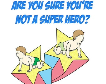 New Twins Baby Card - Are you sure you're not a superhero, because you just made two people