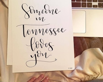 Someone in Tennessee Loves You