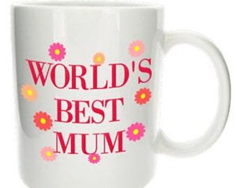 Worlds Best Mum Mug Printed