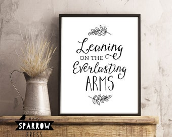 "Christian Wall Art, Hymn, ""Leaning on the Everlasting Arms"", Hymn Art Signs, Wall Decor, Wall Art, Scripture Printable, Digital Print"