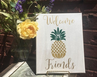 "Welcome Friends pineapple sign. Canvas 8x10"" ready to hang."