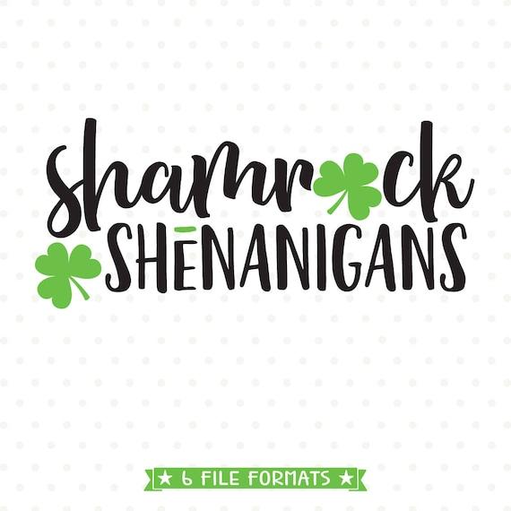 St Patricks Day Svg Shamrock Shenanigans Svg St Patricks