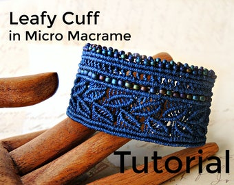 Leafy Cuff in Micro Macrame Tutorial - Bracelet  Pattern - Beaded Macrame - Jewelry Making - DIY