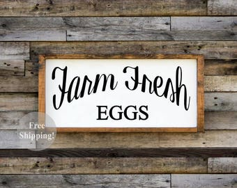 Wood Sign • Farm Fresh Eggs • Free Shipping • Home Decor • Farmhouse Decor • Many Sizes to Choose From!