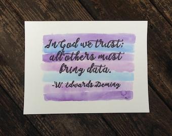 Everyone must bring data.