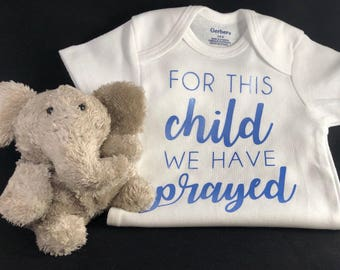 For This Child We Have Prayed onesie