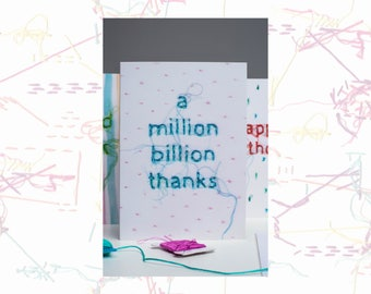 Thank You Card - Thanks Card - Greeting Card - A Million Billion Thanks