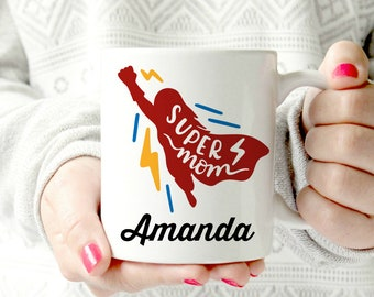 Personalized Mothers Day Gift Happy Mothers Day Gift Coffee Mug Customize personalize, Name Mother's Day gift. Super mom. Superhero