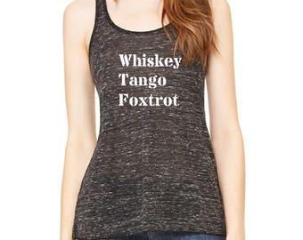Whiskey Tango Foxtrot Tank Top, Funny Graphic Tee, Funny Runners Tank Top, Gym Shirt, WTF Shirt, Workout Tank Top, Funny Workout Shirt