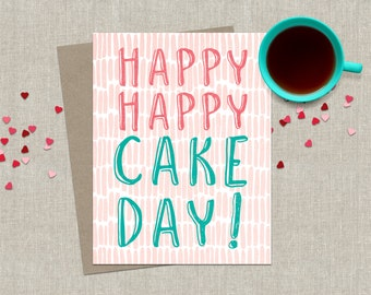 Funny Birthday Card / Happy Birthday Card / Happy Cake Day Birthday Greeting Card / Cute Pink Birthday Card / Birthday Card for Friend