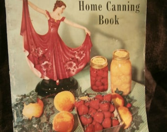 Kerr canning book, how to  can, what to can, what to use, cook book, Kerr Home Canning Book,  1953, jam, jelly,marmalade, freezing charts