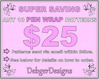 SUPER SAVING - Pen Wrap peyote beading patterns 10 for 25 Dollars