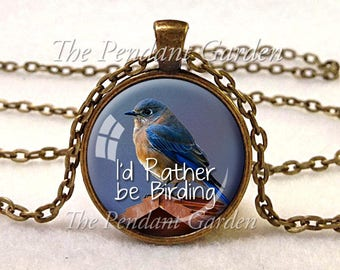 "BIRDER JEWELRY Birding Pendant Bird Lover Gift for Birder Bird Jewelry Bird Watcher Jewelry Birder Pendant ""I'd Rather Be Birding"""