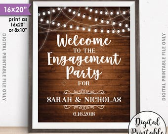 """Engagement Party Sign, Welcome to the Engagement Party Decoration, Engagement Celebration Sign, PRINTABLE 8x10/16x20"""" Rustic Wood Style Sign"""