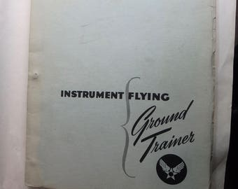 Instrument Flying- ground trainer guide -1043 by army air force