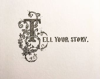 Tell Your Story | Pen and Ink Drawing | Original Art