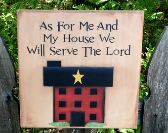 Primitive home decor, Christian wall art, scripture verse sign, Joshua 24:15, best selling items wood, hand painted wooden sign, saltbox