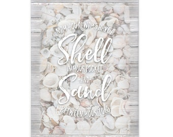 May You Always have a Shell in Your Pocket and Sand Between Your Toes; Seashell Picture; Coastal Wall Art; Beach Home Decor; Shell Print