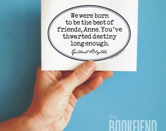 We were born to be the best of friends Anne of Green Gables decal bumper sticker