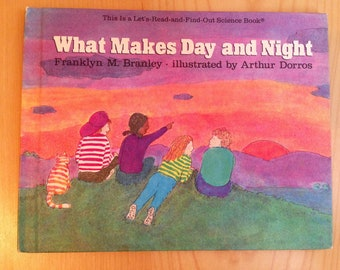 What Makes Day and Night Franklyn M. Branley, illustrated by Arthur Dorros