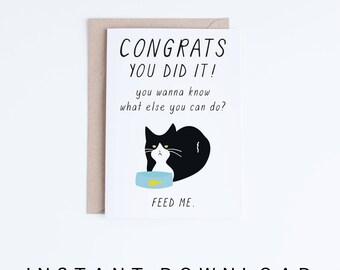 Graduation Card Printables, Funny Cat Graduation Card, Congratulations Card Instant Download, High School, University, College Graduation