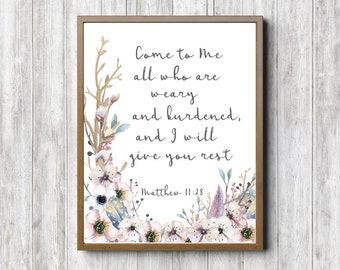 Rustic Scripture Wall Art - Matthew 11: 28 - Watercolor Flowers, Feathers & Twigs - Come To Me Bible Verse - Christian Art Gift - Digital