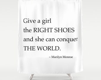 Marilyn Monroe Shower Curtain, Give a Girl The Right Shoes, Girls Bathroom Decor, Inspirational Quote, Girls Shower Curtain, White, Gifts
