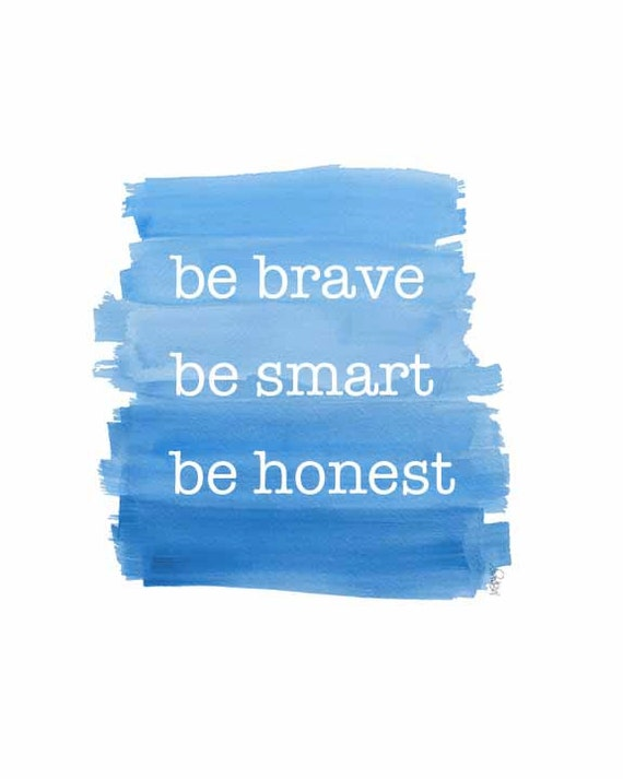 Boys Inspirational Art Print in Blue; be brave, be smart and be honest, 8x10