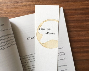 Funny Bookmark, Paper Bookmark, Unique Bookmark, I Saw That Karma, Quote Art, Coffee Bookmark, Gift for Book Lover, Funny Gift, Gag gift