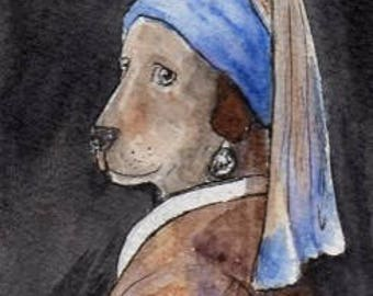 Pooch with a Pearl Earring -  PRINTED STOCK card. From original Dognose watercolour. (4.5 x 7 inches - glossy)