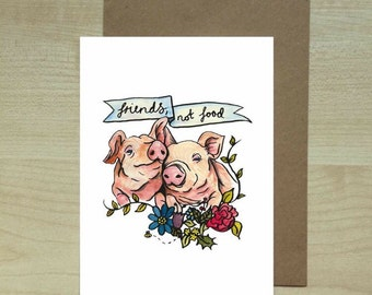 """Pigs are """"friends, not food"""" greeting card"""