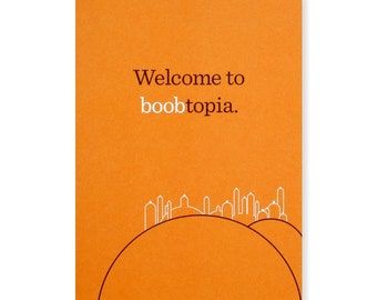 Welcome to Boobtopia Greeting Card