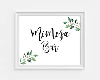 Greenery Mimosa Bar Wedding Sign, Reception Signage, Party Sign, Greenery Calligraphy Print, 8x10, INSTANT PRINTABLE