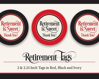Retirement Favor Tags, PRINTABLE, Red, Black & Ivory, Retirement is Sweet Thank You Tag,