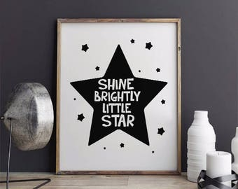 INSTANT DOWNLOAD Printable, Shine Brightly Little Star Printable, Nursery Wall Art, Typography Print, Shine Brightly Little Star Nursery