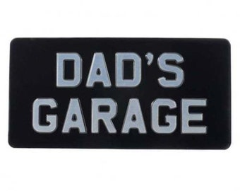 Embossed Sign DAD'S GARAGE 12 x 6 inches