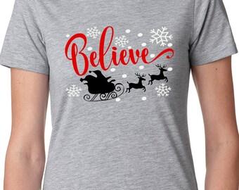 Believe, Believe in Santa, Santa, Sleigh, Christmas shirt, Christmas, Santa and his reindeer, Believe in the magic of Christmas,