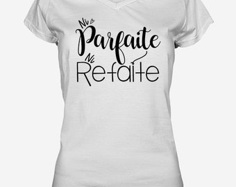 PERFECT or REDONE.2 / women's T-shirt