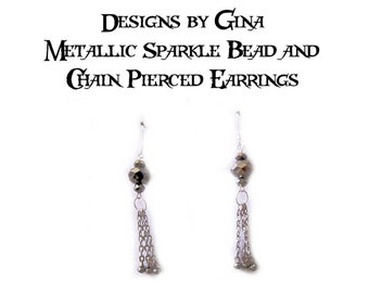 Metallic Sparkle Bead and Chain Dangly Silver Tone Beaded Pierced Earrings DG0038E1  Handmade Original Designs by Gina Dangle Drop