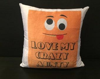 Love my Crazy Aunt Cushion