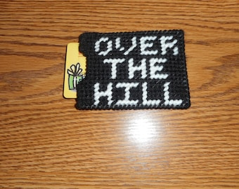 Gift Card Holder - Over the Hill