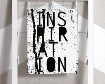 Inspiration Art Printable, Inspirational Art, Art Printable, Print At Home, Edgy Art, Dripping Paint Art, Abstract Printable, monochrome