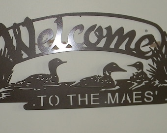 Loon Welcome Sign