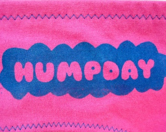Humpday Days of the Week Women's Underwear - Boy Cut & Recycled Cotton - Made to Order