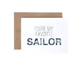 You're My Favorite Sailor - Military Greeting Card, Deployment/Basic Training/AIT/BCT Card, Navy Card, Military Care Package Card