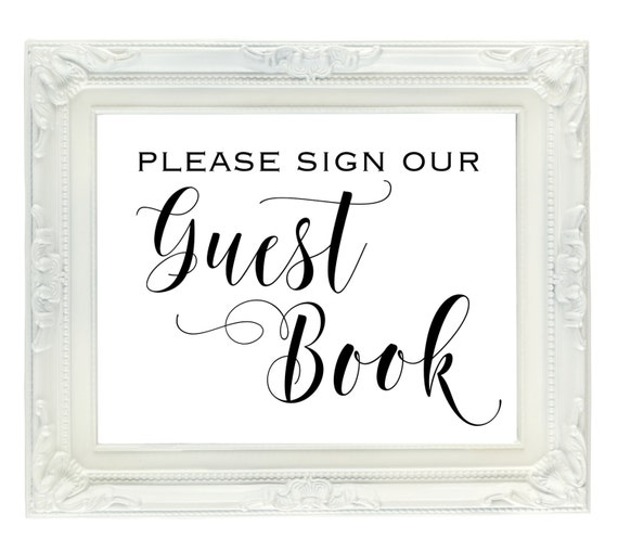 Wedding Guest Book Where It S Your Guests That Sign Their: Guest Book Wedding Sign Please Sign Our Guest Book PRINTABLE