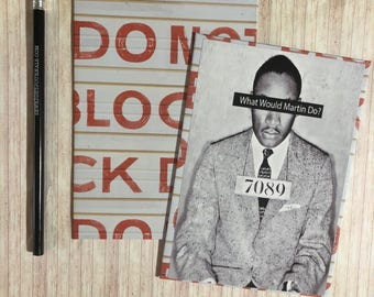 Writing journal, notebook, bullet journal, diary, sketchbook, blank - What Would MLK Do?