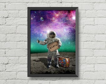 The hitchhiker,digital poster,print,space,geek,birthday,gift ideas,stars,galaxy poster,home decor,wall decor,earth,moon poster,Astronaut